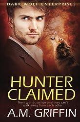 Hunter Claimed (Dark Wolf Enterprises) (Volume 3)
