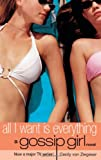 Front cover for the book All I Want Is Everything by Cecily von Ziegesar