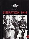 Liberation, 1944, Don A. Farrell, 0930839005
