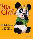El día de Chu (Spanish Edition)