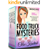 FOOD TRUCK MYSTERIES: Books 6-10 (A Cozy Mystery Bundle)