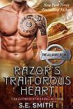 Razor's Traitorous Heart: The Alliance Book 2