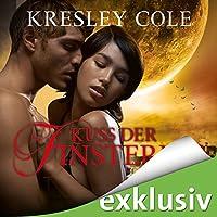 Kuss der Finsternis (Immortals 2) Hörbuch von Kresley Cole Gesprochen von: Vera Teltz