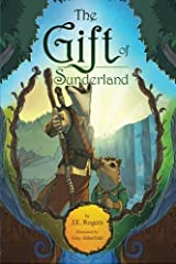 The Gift of Sunderland: An Australian Fantasy Adventure Paperback