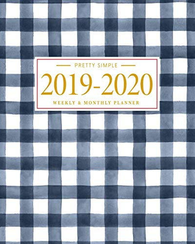 Pretty Simple Planners 2019 - 2020 Planner Weekly and Monthly: Calendar Schedule + Academic Organizer | Inspirational Quotes and Gingham Cover | July ... July 2020 (2019-2020 Pretty Simple - Gingham Calendar