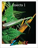 img - for Insects 1 (Zoobooks Series) book / textbook / text book