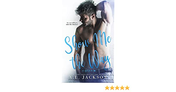 Show me the way a fight for me stand alone novel ebook al show me the way a fight for me stand alone novel ebook al jackson amazon kindle store fandeluxe Document