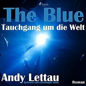 The Blue - Tauchgang um die Welt Hörbuch