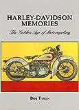 Harley Davidson Memories, Bob Tyson, 1596520469
