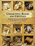 Collecting Rocks and Crystals, John Farndon, 0806936495