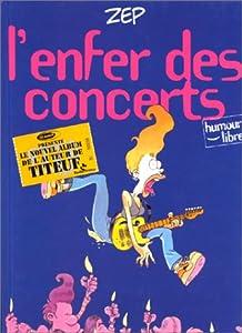 """Afficher """"L'Enfer des concerts"""""""