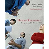 Human Relations: Interpersonal, Job-Oriented Skills, Third Canadian Edition with Research Navigator 2009 (3rd Edition)
