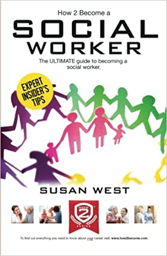 HOW TO BECOME A SOCIAL WORKER: The ULTIMATE guide to becoming a ...