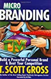 Microbranding, T. Scott Gross, 0971007829