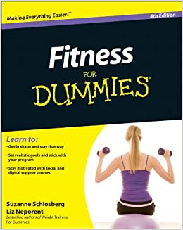 7ef7462673e Fitness For Dummies  Suzanne Schlosberg