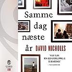 Samme dag næste år | David Nicholls