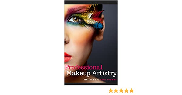 Amazon.com: Professional Makeup Artistry eBook: Toni Thomas: Kindle Store