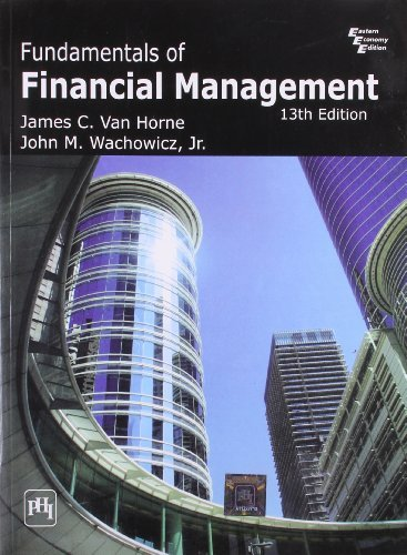 By James C.Van Horne Fundamentals of Financial Management (13th edition)