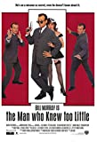 THE MAN WHO KNEW TOO LITTLE MOVIE POSTER 1 Sided ORIGINAL 27x40 BILL MURRAY