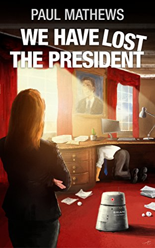 Have Lost President Paul Mathews ebook