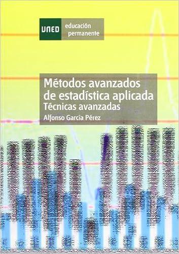 eBooks descarga gratuita pdf Métodos avanzados de estadística aplicada : técnicas avanzadas (EDUCACIÓN PERMANENTE) 843625144X PDF