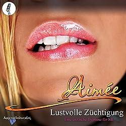 Lustvolle Züchtigung: Eine erotische Hypnose für SIE