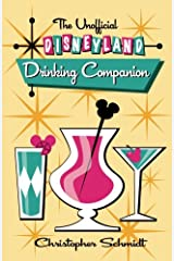 The Unofficial Disneyland Drinking Companion Paperback