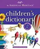 img - for The American Heritage Children's Dictionary by Editors of the American Heritage Dictionaries (2015-07-14) book / textbook / text book