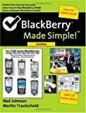 BlackBerry Made Simple for the 7100 Series BlackBerries, Martin Trautschold, 1419615289