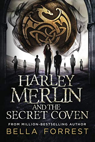 Book cover from Harley Merlin and the Secret Coven by Bella Forrest