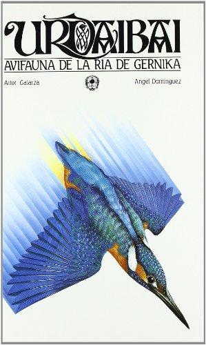 Descargar Libro Urdaibai * Avifauna De La Ria De Gernika Aitor Galarza