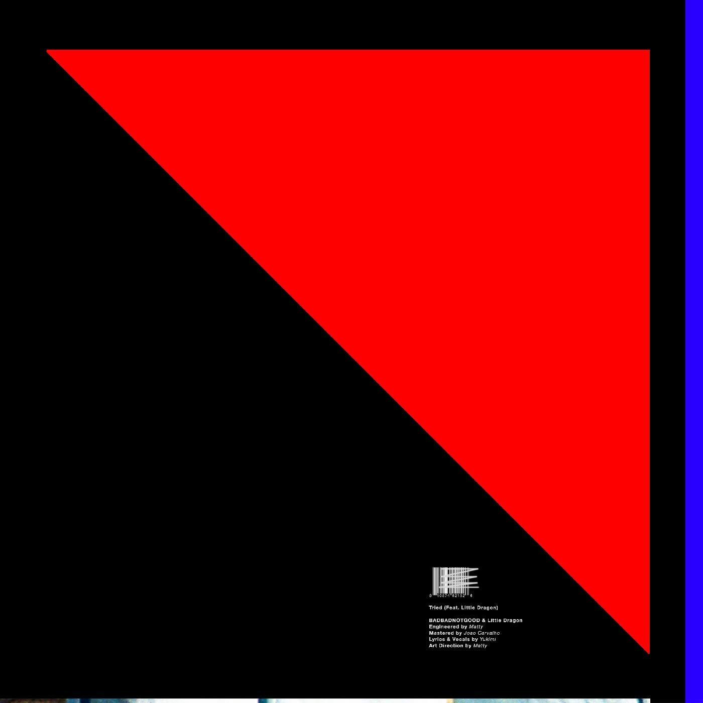 Vinilo : Badbadnotgood & Little Dragon - Tried (7 Inch Single)
