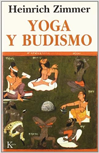Yoga y budismo (Sabiduría perenne): Amazon.es: Heinrich ...
