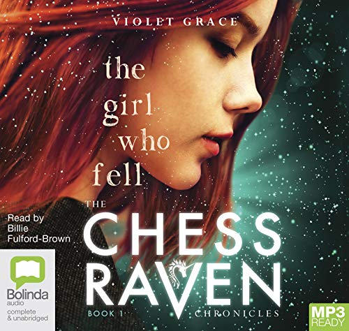 The Girl Who Fell: 1 (The Chess Raven Chronicles) by Bolinda audio
