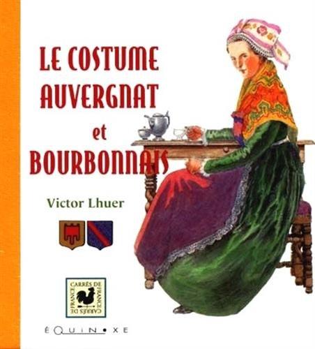 Costume auvergnat et bourbonnais (French