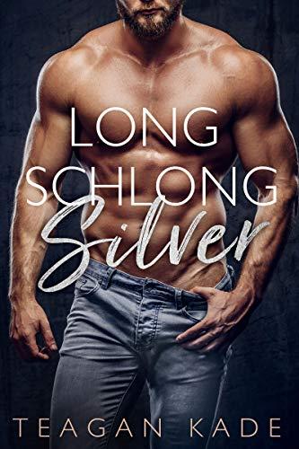 99¢ - Long Schlong Silver