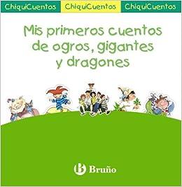 Mis primeros cuentos de ogros, gigantes y dragones: Pack ChiquiCuentos VERDE Castellano - Bruño - Chiquicuentos: Amazon.es: VV. AA., VV. AA.: Libros