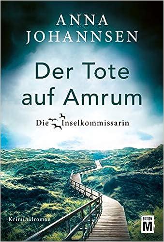 Der Tote auf Amrum (Die Inselkommissarin): Amazon.es: Johannsen, Anna: Libros en idiomas extranjeros