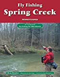 Fly Fishing Spring Creek, Pennsylvania: An Excerpt from Fly Fishing the Mid-Atlantic