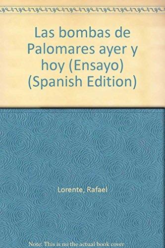 Descargar Libro Bombas De Palomares, Las Rafael. Lorente