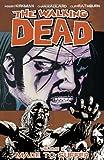 """""""The Walking Dead Volume 8 - Made To Suffer"""" av Robert Kirkman"""