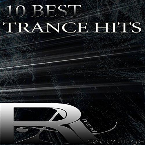 10 Best Trance Hits