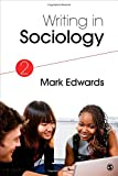 Writing in Sociology, Edwards, Mark Evan, 1483351297