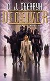 Deceiver, C. J. Cherryh, 0756406641