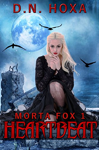 Heartbeat (Morta Fox Book 1) by [Hoxa, D.N.]