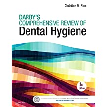 Darby s Comprehensive Review of Dental Hygiene