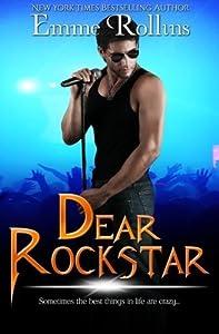Dear Rockstar by Emme Rollins (2013-07-01)