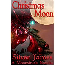 Christmas Moon (Moonstruck Book 7)