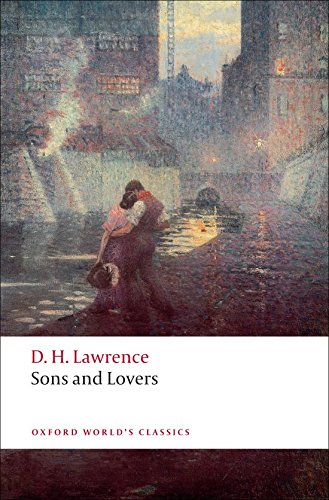 Sons and Lovers (Oxford World's Classics) pdf