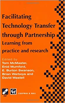 Book Facilitating Technology Transfer through Partnership (IFIP Advances in Information and Communication Technology)